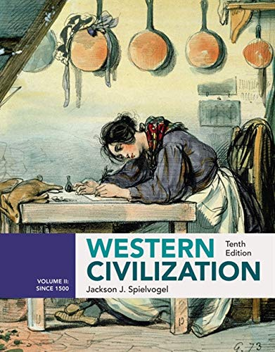 Compare Textbook Prices for Western Civilization: Volume II: Since 1500 10 Edition ISBN 9781305952805 by Spielvogel, Jackson J.
