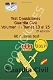 Test Oposiciones Guardia Civil II: Volumen II - Temas 13 al 25: Volume 2
