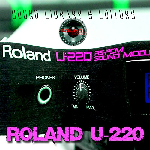Save %50 Now! for ROLAND U-220 Large Original Factory & NEW Created Sound Library & Editors on CD or...