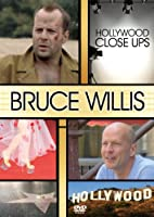 Hollywood Close Ups: Bruce Willis [DVD] [Import]