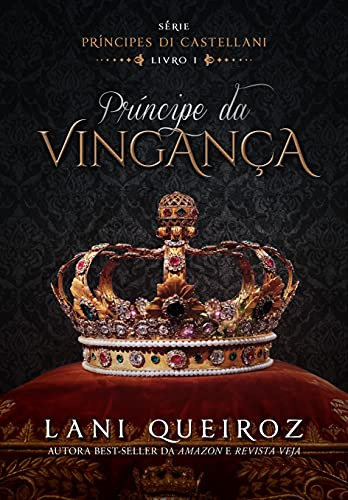 Príncipe da Vingança: Lindos, orgulhosos, intensos