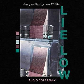 Lie Low (feat. FOZSA) (Audio Dope Remix)
