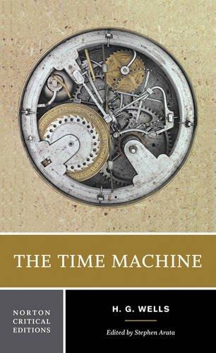The Time Machine (Norton Critical Editions)