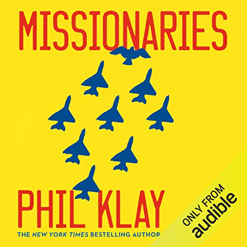 Missionaries Audiobook By Phil Klay cover art