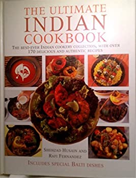 Hardcover The Complete Guide to Indian Cooking: The Ultimate Indian Cookery Collection, with over 170 Delicious and Authentic Recipes Book