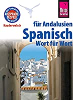 Reise Know-How Sprachfuehrer Spanisch fuer Andalusien - Wort fuer Wort