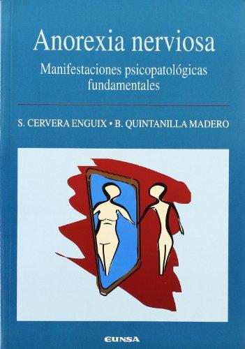Anorexia nerviosa: Manifestaciones psicopatológicas fundamentales (Libros de medicina)
