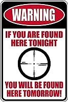 アルミニウム金属看板おもしろい警告がここで今夜ここで見つかりました明日ここで見つかりました