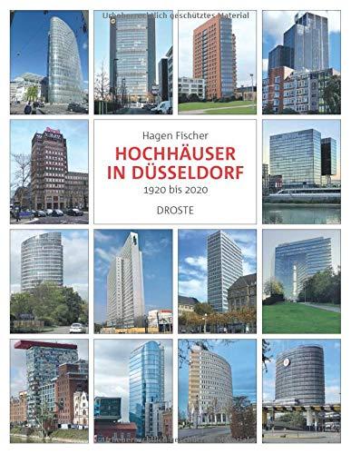 Hochhäuser in Düsseldorf: 1920 bis 2020