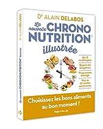La nouvelle chrononutrition illustrée d'Alain Delabos