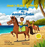 Finding My Amigo in Cuba (Jonah's Global Footprints)