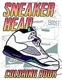 Sneaker Head Coloring Book: Favorite Book Sneaker Head Adult Coloring Books For Men And Women! A Fun...