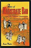Tales of Magistrate Bao and His Valiant Lieutenants: Selections from Sanxia Wuyi - Susan Blader