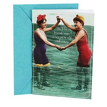 Hallmark Shoebox Birthday Card for Friend  Vintage Women  When We re Old and Crazy  0349RZF3009