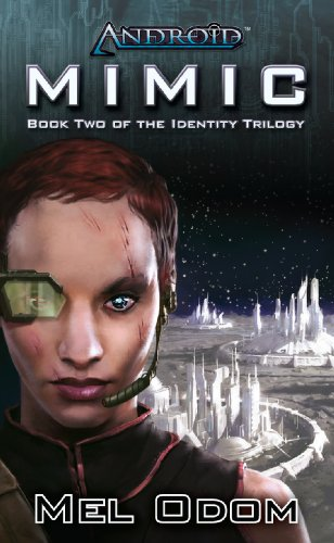 Android: Mimic (The Identity Trilogy Book 2) (English Edition)