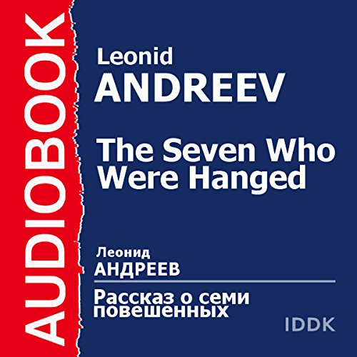 The Seven Who Were Hanged [Russian Edition] audiobook cover art