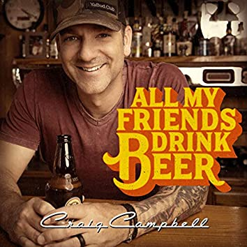 All My Friends Drink Beer