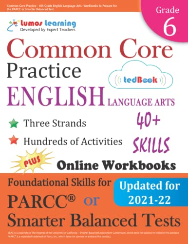 Common Core Practice 6th Grade English Language Arts Workbooks To Prepare For The Parcc Or Smarter Balanced Test Ccss Aligned Ccss Standards Practice Volume 7