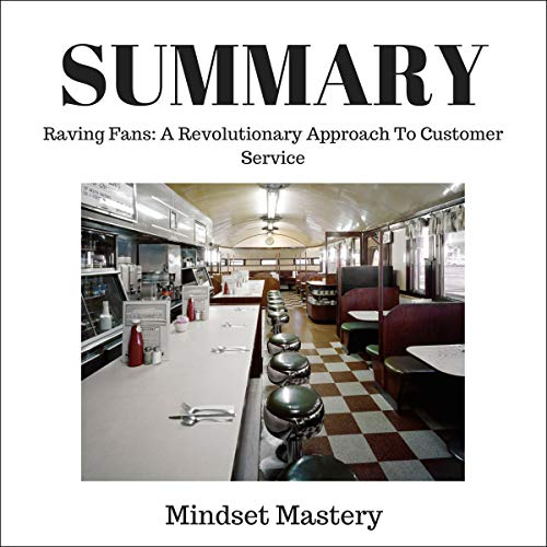 Summary: Raving Fans: A Revolutionary Approach to Customer Service audiobook cover art
