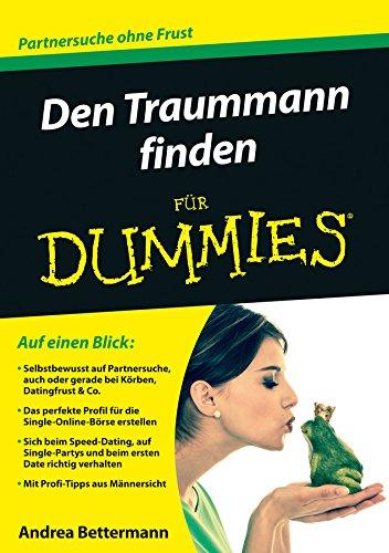 Den Traummann finden für Dummies (FÜr Dummies)