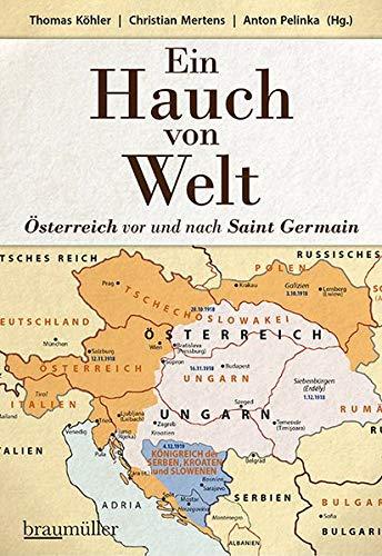 Ein Hauch von Welt - Österreich vor und nach Saint Germain
