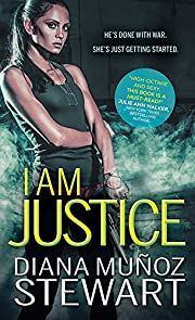 I Am Justice (Black Ops Confidential Book 1)