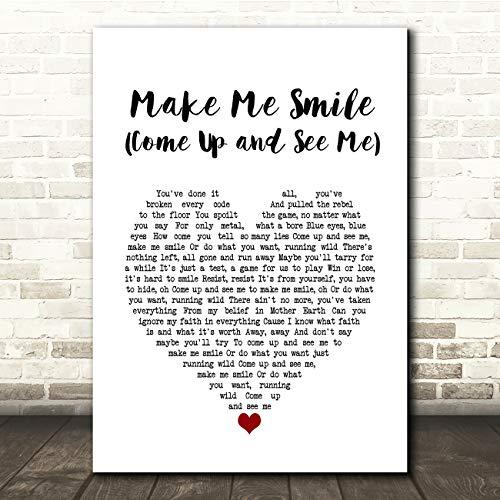 Maak me glimlach (kom naar boven en zie mij) wit hart lied lyrische gift cadeau poster print Small A5