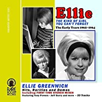 The Kind Of Girl You Can't Forget (The Early Years 1962-1964) by Ellie Greenwich (2015-02-01)