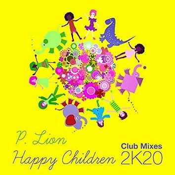 Happy Children (2K20 Club Mixes)