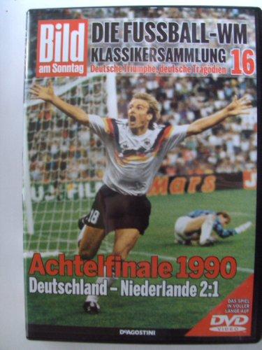 Die Fussball-WM ~ Klassikersammlung 16 ~ Achtelfinale 1990 ~ Deutschland-Niederlande 2:1