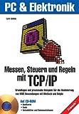 ISBN zu Messen, Steuern und Regeln mit TCP/IP, m. CD-ROM