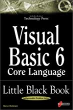 Visual Basic 6 Core Language Little Black Book: The Indispensable Guide of Day-to-Day VB6 Programming Tips and Techniques