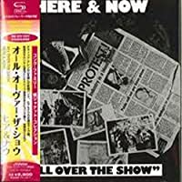 All Over The Show by Here & Now (2009-03-24)