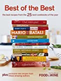 Best of the Best Vol. 9: The Best Recipes from the 25 Best Cookbooks of the Year (Food & Wine Best of the Best Recipes Cookbook)