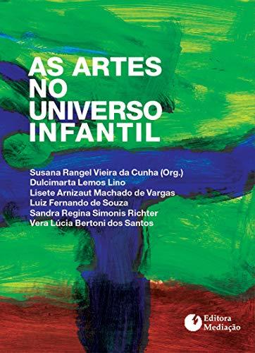 AS ARTES NO UNIVERSO INFANTIL