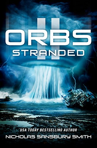 Orbs II: Stranded (A Post Apocalyptic Science Fiction Survival Thriller)