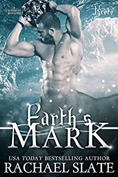 Earth's Mark (Lords of Krete Book 2) by [Rachael Slate, Kelley Heckart]