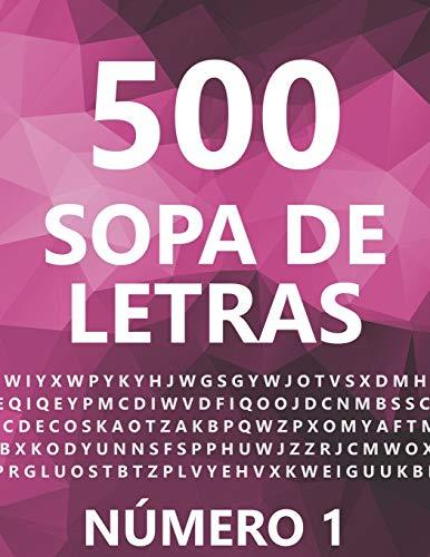 500 Sopa De Letras, Número 1: 500 Juegos, Para Adultos, Letra Grande