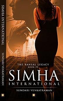 Simha International (The Bansal Legacy Book 1) by [Sundari Venkatraman]