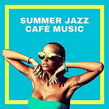 Summer Jazz Cafè Music: Sunday Morning Chill Coffee Shop Jazz