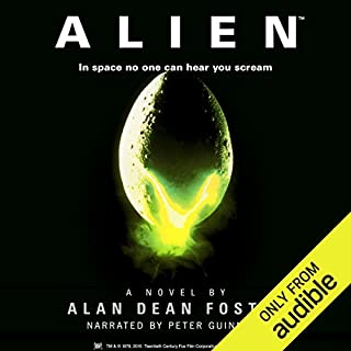 Alien     The Official Movie Novelization              By:                                                                                                                                 Alan Dean Foster                               Narrated by:                                                                                                                                 Peter Guinness                      Length: 9 hrs and 3 mins     532 ratings     Overall 4.5