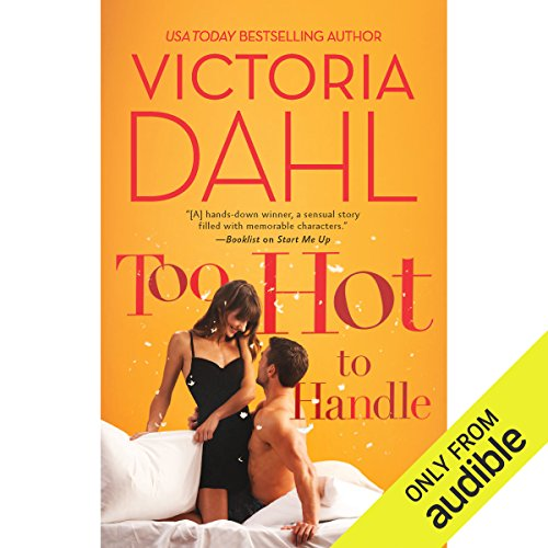 Too Hot to Handle                   By:                                                                                                                                 Victoria Dahl                               Narrated by:                                                                                                                                 Genvieve Bevier                      Length: 8 hrs and 22 mins     77 ratings     Overall 3.6