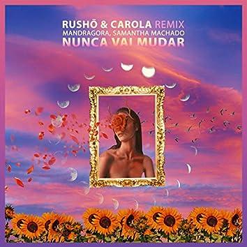 Nunca Vai Mudar (RUSHÖ & Carola Remix)