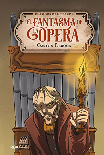 El fantasma de la Ópera (Inolvidables)