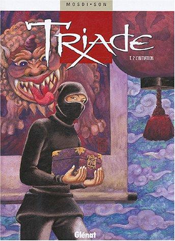 Triade - Tome 2: L'Initiation