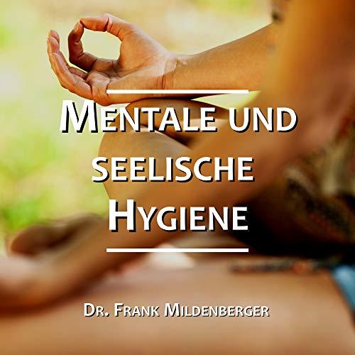 Mentale und seelische Hygiene Titelbild