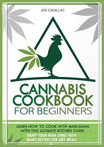 CANNABIS COOKBOOK FOR BEGINNERS: LEARN...