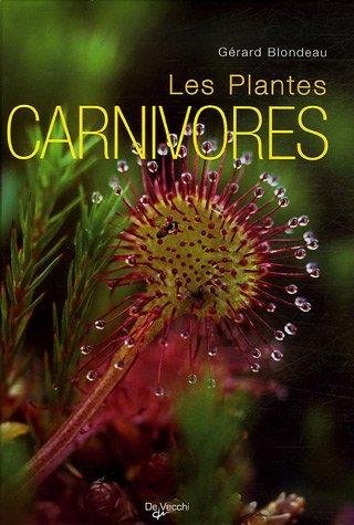 Le Grand Livre des plantes carnivores
