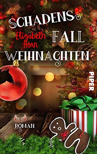 Buchseite und Rezensionen zu 'Schadensfall Weihnachten: Roman' von Elizabeth Horn