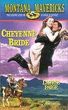 Cheyenne Bride (Montana Mavericks: Wed in Whitehorn #2)